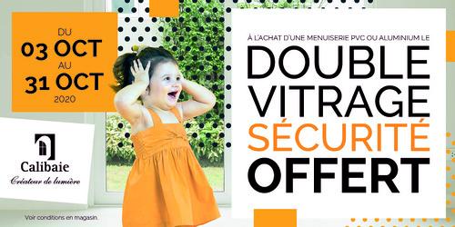 Vitrage 44²/16/4 PTR+ clair offert à l''achat d''une menuiserie PVC ou ALU /CALIBAIE